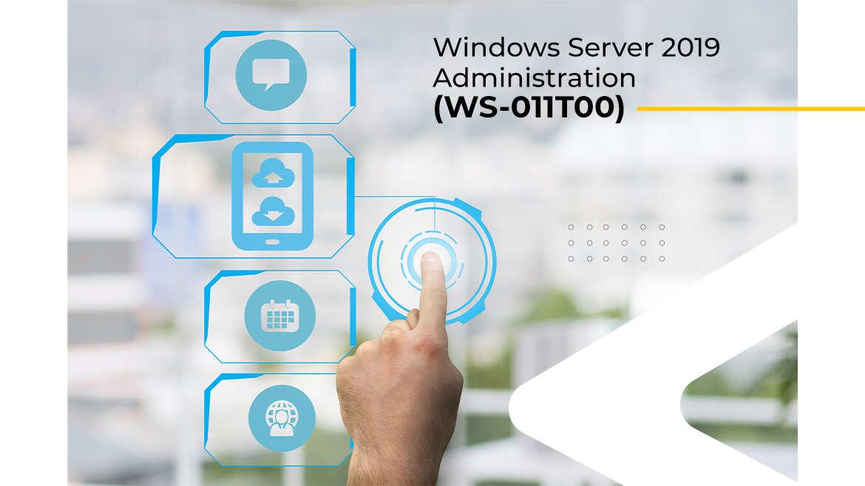 Windows Server 2019 Administration (WS-011T00)