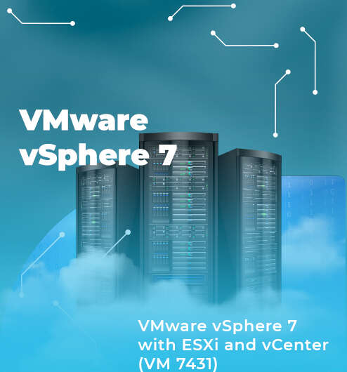 VMware vSphere 7 with ESXi and vCenter (VM7431)