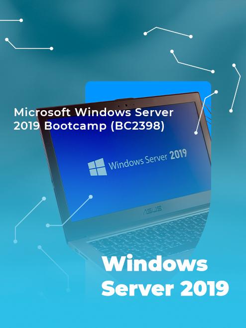 Microsoft Windows Server 2019 Bootcamp (BC2398)